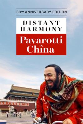 DeWitt Sage - Distant Harmony: Pavarotti in China (30th Anniversary Edition) Grafik