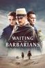 Waiting for the Barbarians - Ciro Guerra