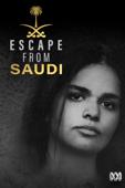 Escape From Saudi