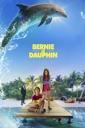 Affiche du film Bernie Le Dauphin
