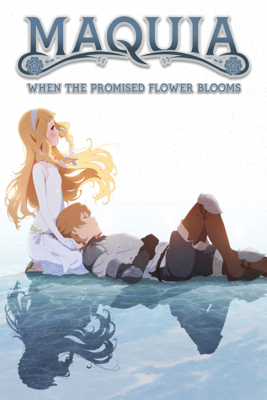 Maquia: When the Promised Flower Blooms (Subtitled) - Mari Okada