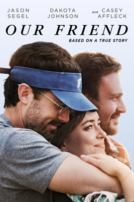 Our Friend Movie Synopsis, Reviews
