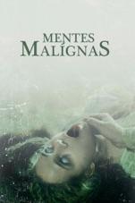 Capa do filme Mentes Malígnas
