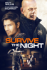Survive the Night - Matt Eskandari