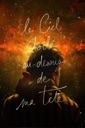 Affiche du film Le ciel étoilé au-dessus de ma tête