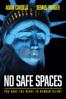 No Safe Spaces - Justin Folk