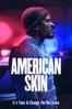 American Skin - Nate Parker