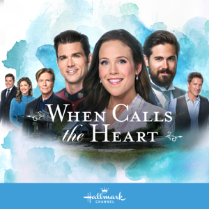 When Calls the Heart, Season 8 Watch, Download