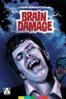Brain Damage - Frank Henenlotter