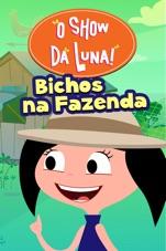 Capa do filme O Show da Luna: Bichos na Fazenda