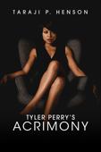 Tyler Perry's Acrimony