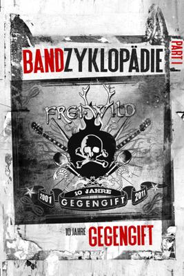 Thorsten Scharf & 3HE-Studios Media - Frei.Wild: Bandzyklopädie Part I, 2001-2011 - 10 Jahre Gegengift Grafik