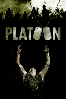 Platoon - Oliver Stone