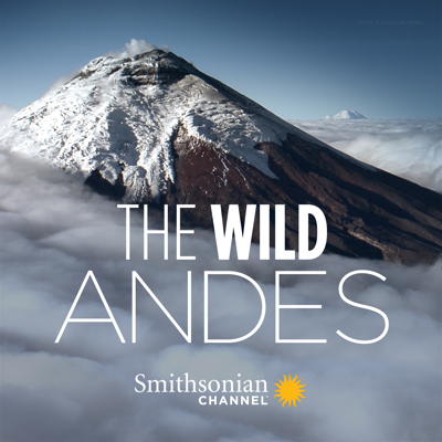 The Wild Andes, Season 1 HD Download