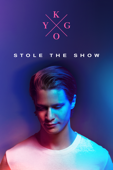 Kygo: Stole the Show (字幕版)