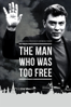 The Man Who Was Too Free - Vera Krichevskaya