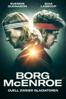 Borg/McEnroe - Duell zweier Gladiatoren - Janus Metz