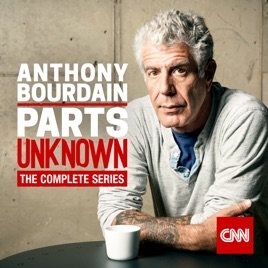 Anthony Bourdain: Parts Unknown, the Complete Series