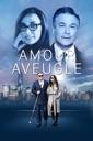 Affiche du film Amour Aveugle