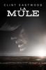 Clint Eastwood - The Mule (2018)  artwork