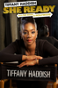 Chris Robinson - Tiffany Haddish: She Ready - From the Hood to Hollywood  artwork