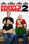 Daddy's Home 2 wiki, synopsis