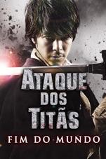 Capa do filme Ataque dos Titãs: Fim do Mundo