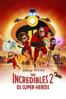 The Incredibles 2 - Os Super-Heróis - Brad Bird