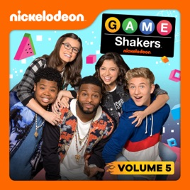 ‎Game Shakers, Vol  5