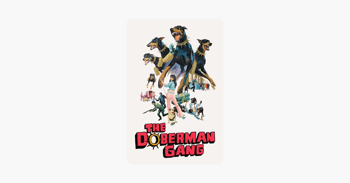 The Doberman Gang (1972) on iTunes