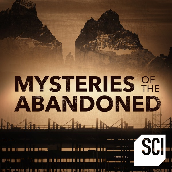 Watch Mysteries Of The Abandoned Season 2 Episode 7