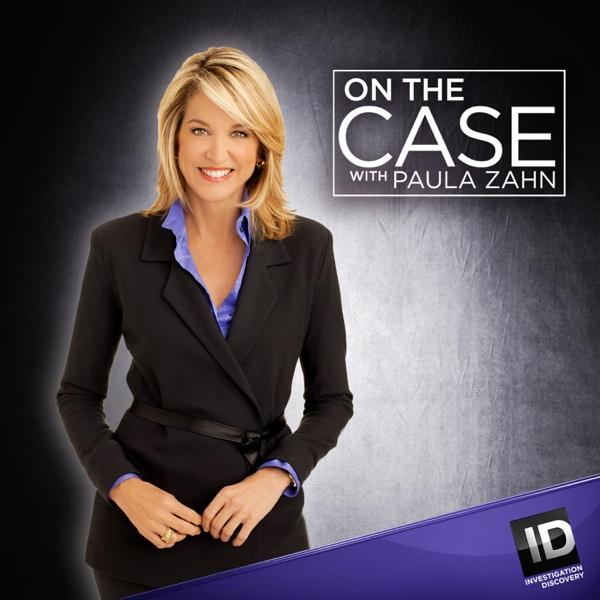 Watch On The Case With Paula Zahn Season 3 Episode 13 Dark Side Of
