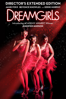 Dreamgirls (Director's Extended Edition) - Bill Condon
