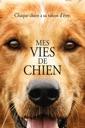 Affiche du film Mes vies de chien