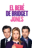 El bebé de Bridget Jones - Sharon Maguire