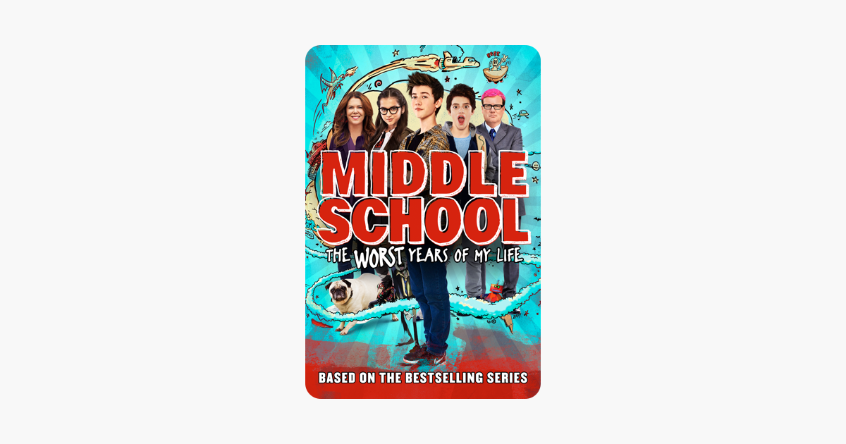 Middle School The Worst Years Of My Life On Itunes