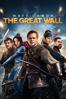 The Great Wall - Zhang Yimou