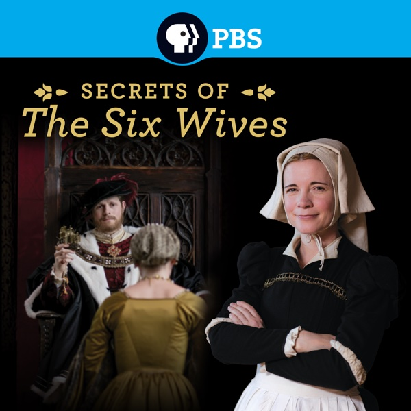 Watch Secrets Of The Six Wives Episodes