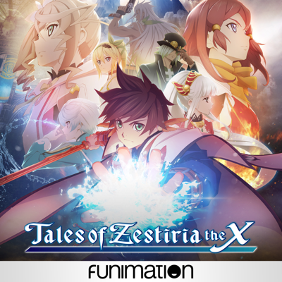 Tales of Zestiria the X, Season 1 HD Download