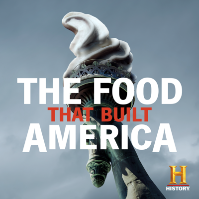 The Food That Built America HD Download