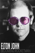 Elton John: Becoming Rocketman