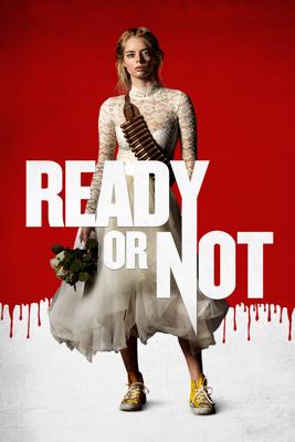 Ready or Not - Matt Bettinelli-Olpin & Tyler Gillett