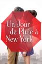Affiche du film Un jour de pluie à New York