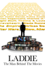 Laddie: The Man Behind the Movies - Amanda Ladd-Jones