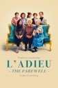 Affiche du film L\'adieu : The Farewell
