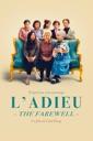 Affiche du film L\'adieu : The Farewell