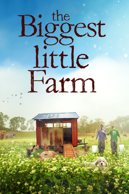 The Biggest Little Farm HD Download