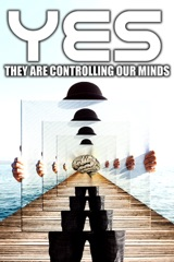 Yes They Are Controlling Our Minds