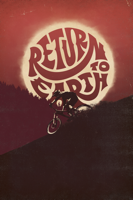 Darcy Wittenburg, Colin Jones & Darren McCullough - Return to Earth artwork