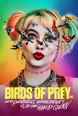 Birds of Prey and the Fantabulous Emancipation of One Harley Quinn Watch, Download